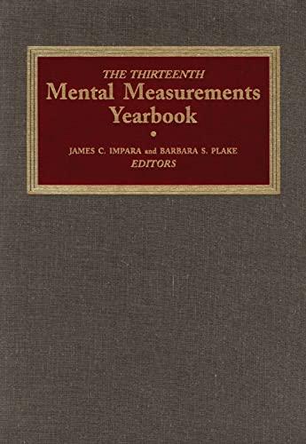 9780910674546: The Thirteenth Mental Measurements Yearbook: v. 13 (Buros Mental Measurements Yearbook)