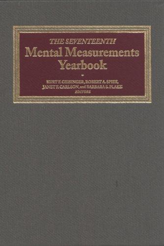 The Seventeenth Mental Measurements Yearbook (Hardback): Buros Center for Testing, Buros Institute ...