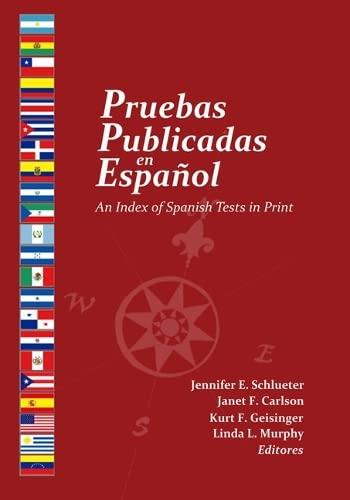 9780910674645: Pruebas Publicadas En Espanol: An Index of Spanish Tests in Print