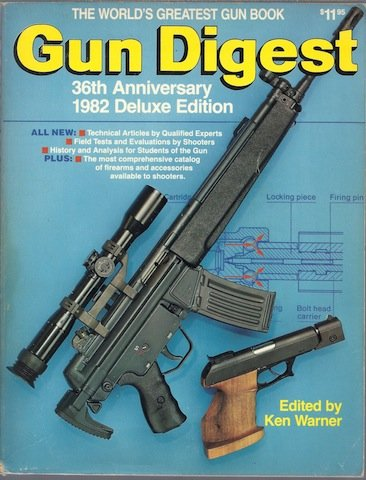 Gun Digest 36th Anniversary 1982 Deluxe Edition: Warner, Ken (editor)