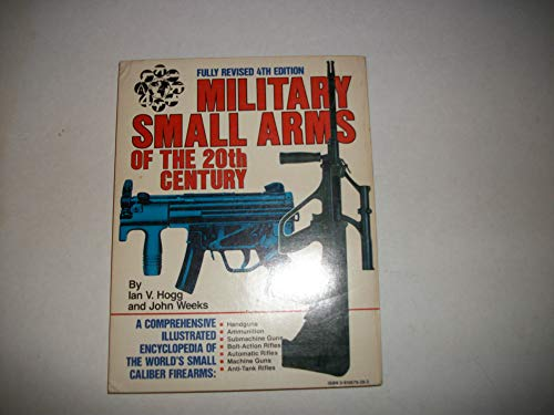 Military small arms of the 20th century (0910676283) by Hogg, Ian V