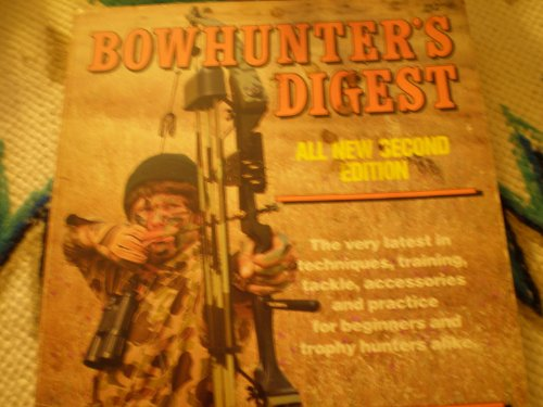 9780910676298: Bowhunter's digest