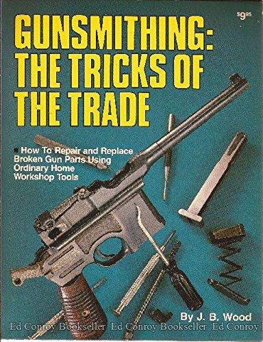 9780910676465: Gunsmithing, the Tricks of the Trade