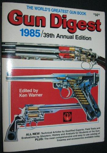 9780910676755: Gun Digest 1985