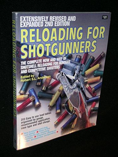 9780910676922: Reloading for Shotgunners