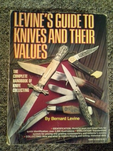9780910676946: Guide to Knife Values (Levine's Guide to Knives & Their Values)