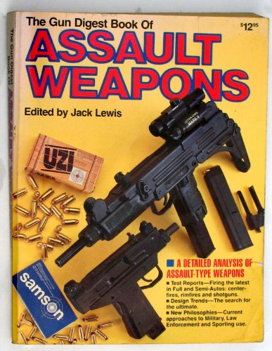 9780910676960: Gun Digest Book of Assault Weapons