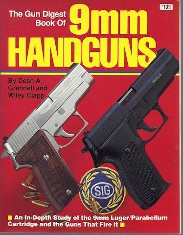 9780910676977: The Gun Digest Book of 9mm Handguns: An In-Depth Study of the 9mm Luger / Parabellum Cartridge & the Guns That Fire it.