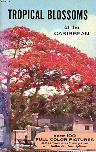 9780910690034: Tropical Blossoms of the Caribbean