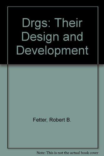 9780910701600: Drgs: Their Design and Development