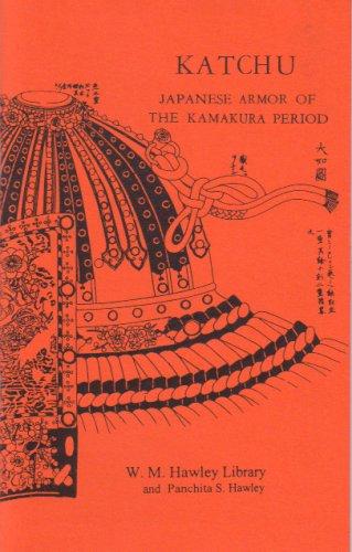 9780910704465: Katchu - Japanese Armor of the Kamakura Period