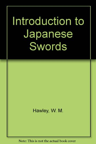 9780910704656: Introduction to Japanese Swords