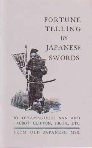 Fortune Telling by Japanese Swords: Hawley, W.M.