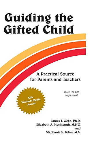 9780910707008: Guiding the Gifted Child: A Practical Source for Parents and Teachers