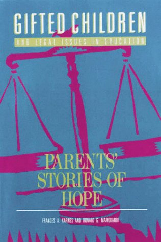 9780910707169: Gifted Children and Legal Issues in Education: Parents Stories of Hope