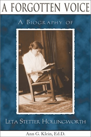 9780910707534: A Forgotten Voice: A Biography of Leta Stetter Hollingworth