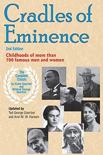 9780910707572: Cradles of Eminence: Childhoods of More Than 700 Famous Men and Women