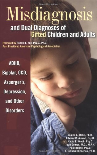 9780910707640: Misdiagnosis and Dual Diagnoses of Gifted Children and Adults: ADHD, Bipolar, Ocd, Asperger's, Depression, and Other Disorders