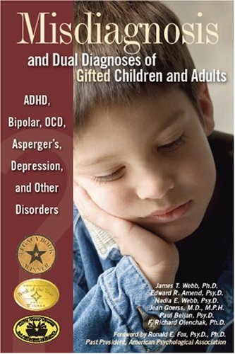 9780910707671: Misdiagnosis and Dual Diagnoses of Gifted Children and Adults: ADHD, Bipolar, Ocd, Asperger's, Depression, and Other Disorders