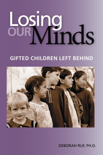 9780910707701: Losing Our Minds: Gifted Children Left Behind
