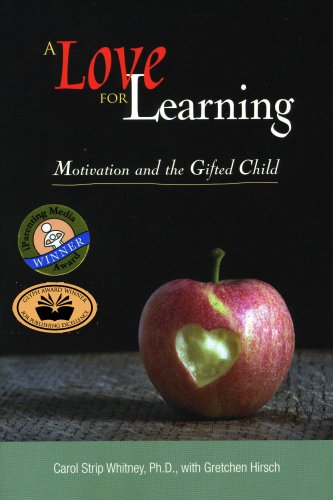 9780910707800: A Love for Learning: Motivation and the Gifted Child