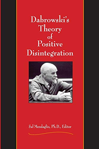9780910707848: Dabrowski's Theory of Positive Disintegration
