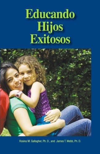 9780910707916: Educando Hijos Exitosos