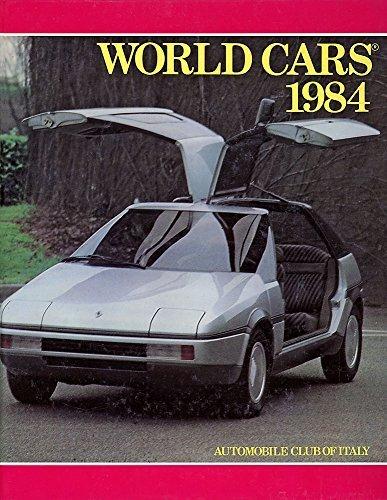 World Cars 1984: L'Editrice Dell'Automobile Lea, Ed.