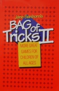 9780910715027: Jane Sanborn's Bag of Tricks II: More Great Games for Children of All Ages