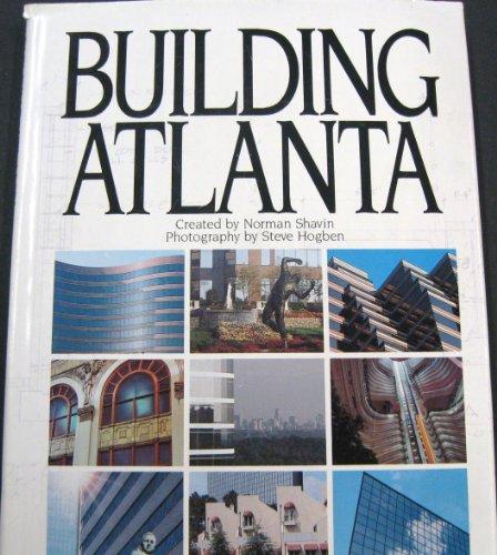 9780910719209: Building Atlanta (English, French, German, Spanish and Japanese Edition)