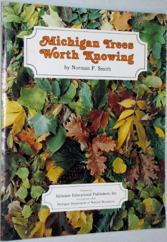 Michigan Trees Worth Knowing: Smith, Norman F.