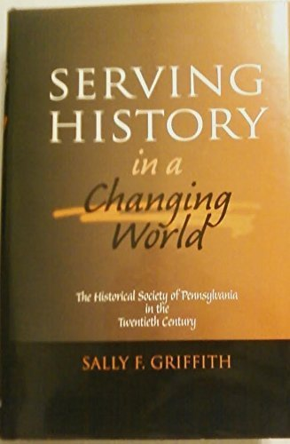 9780910732277: Serving History in a Changing World