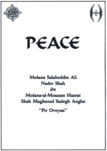 Friede. Molana Salaheddin Ali Nader Shah ibn: Angha, Molana S.: