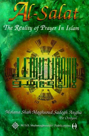 9780910735735: Al-Salat: Reality of Prayer in Islam