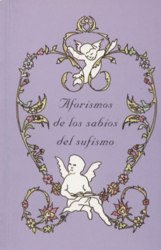9780910735797: Aforismos De Los Sabios Del Sufismo (Spanish Edition)