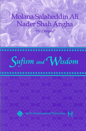 Sufism and Wisdom: Nader S. Angha