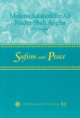 Sufism and Peace: Nader S. Angha