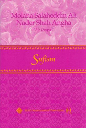 Sufism: Nader S. Angha
