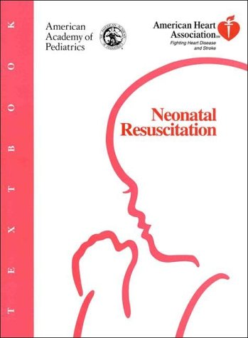 9780910761611: Textbook of Neonatal Resuscitation