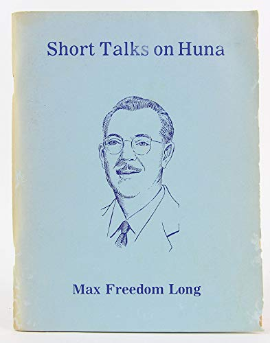 9780910764025: Short Talks on Huna
