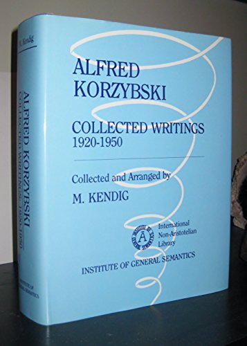 9780910780087: Alfred Korzybski: Collected Writings, 1920-1950