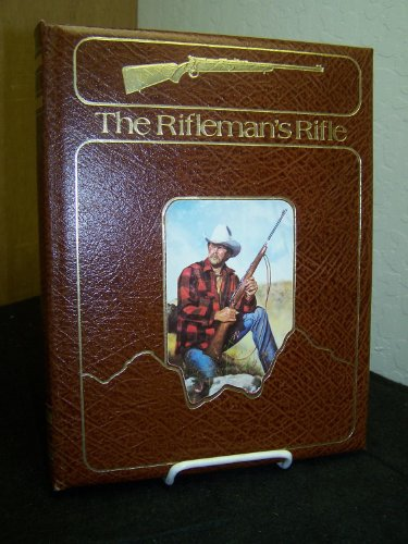 The rifleman's rifle: Winchester's model 70, 1936-1963: Roger C Rule