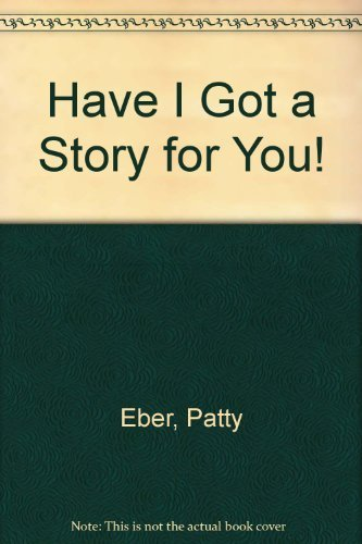 9780910791144: Have I Got a Story for You!