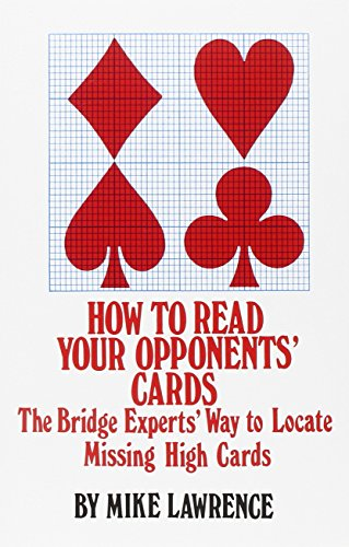 9780910791489: How to Read Your Opponent's Cards: The Bridge Experts' Way to Locate Missing High Cards