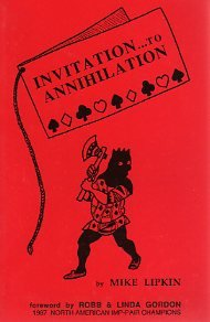 9780910791892: Invitation to Annihilation