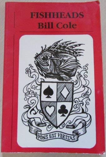 Fishheads: Bill Cole
