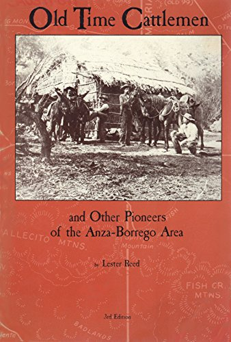 9780910805025: Old Time Cattlemen: And Other Pioneers of the Anza-Borrego Area