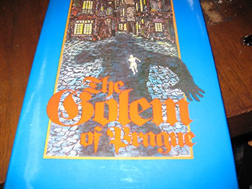 9780910818247: The golem of Prague: A new adaption of the documented stories of the golem of Prague