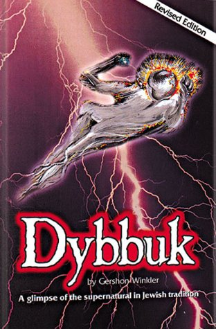 Dybbuk: Gershon Winkler