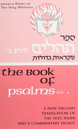 9780910818858: The Book of Psalms, Vol. 2: A New English Translation of the Text, Rashi, and a Commentary Digest